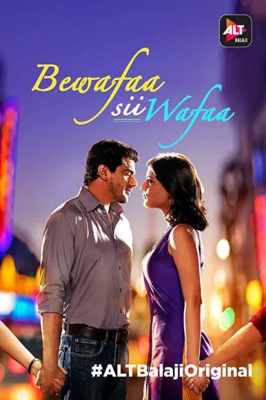 , Bewafaa Sii Wafaa web series Cast & Crew, Release Date, Actors, Roles, Salary, Wiki & More  , SongLyricsin.in