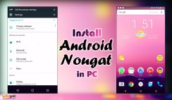 How to install Android 7.0 Nougat on PC?