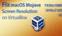 How to Fix macOS Mojave Screen Resolution on VirtualBox