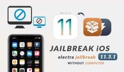 Jailbreak iOS 11.3.1 without a computer (Electra Jailbreak)