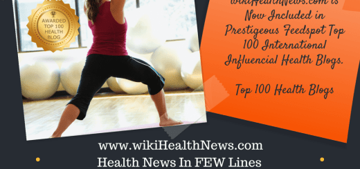 wiki Health News : Included In Top 100 International Health Blogs.
