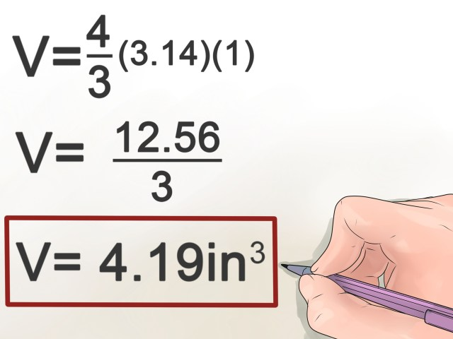 How to Calculate the Volume of a Sphere: 15 Steps (with Pictures)