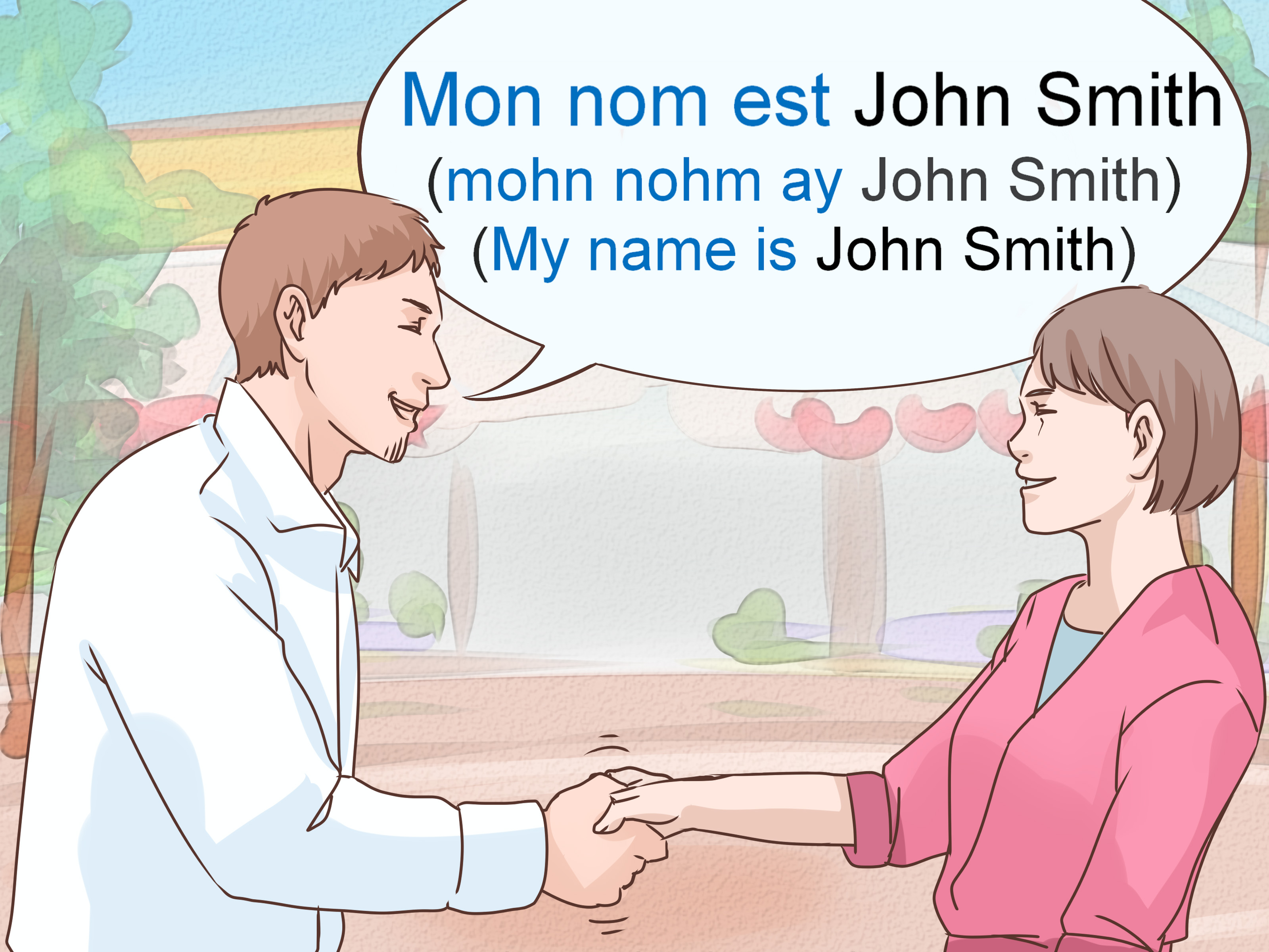 How To Say My Name Is In French 2 Steps With Pictures