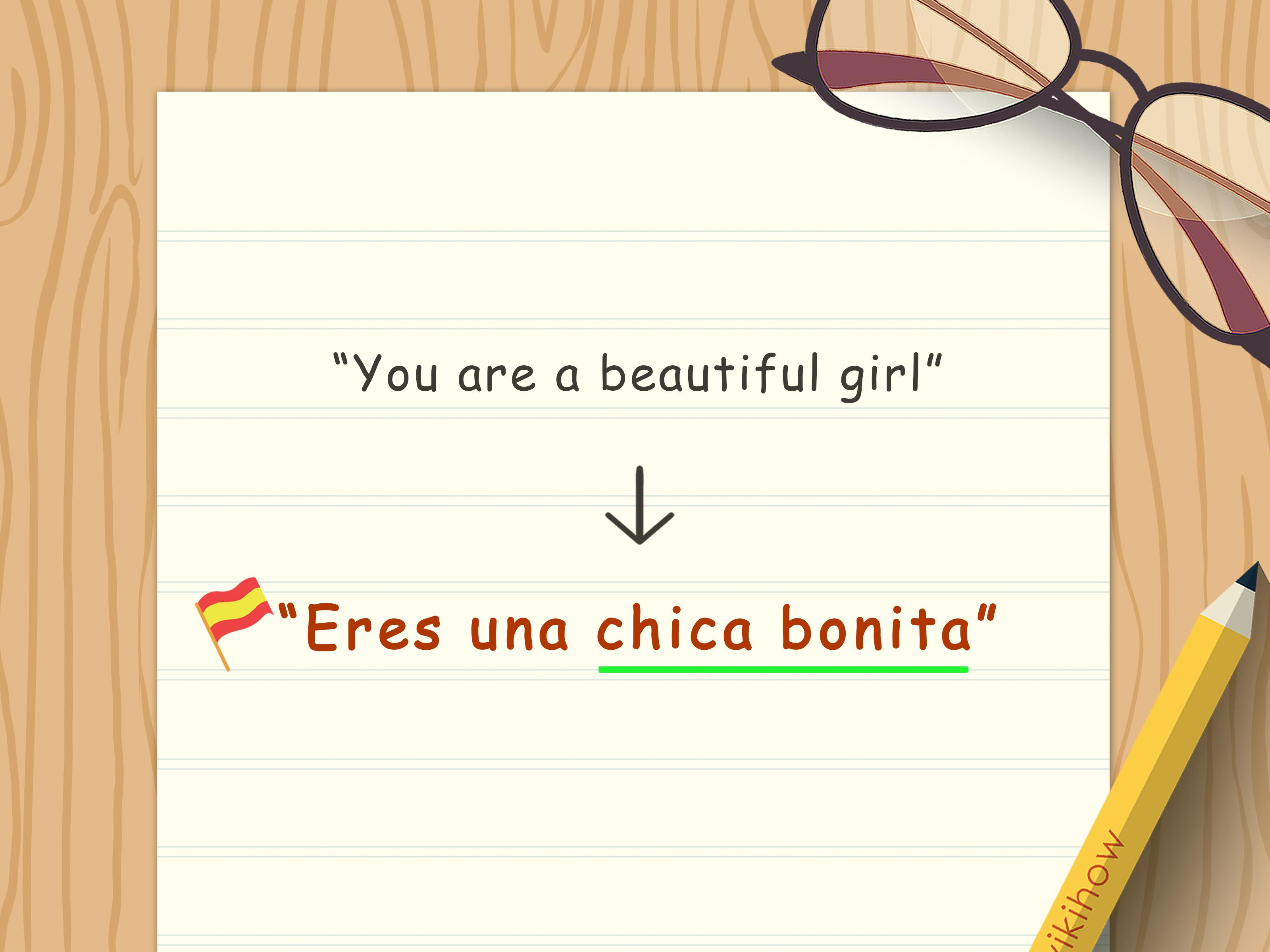 3 Ways To Say Beautiful Girl In Spanish