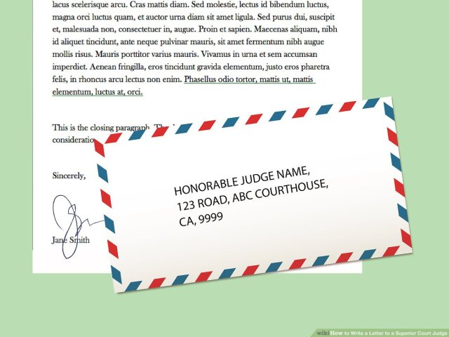 How to Write a Letter to a Superior Court Judge: 7 Steps