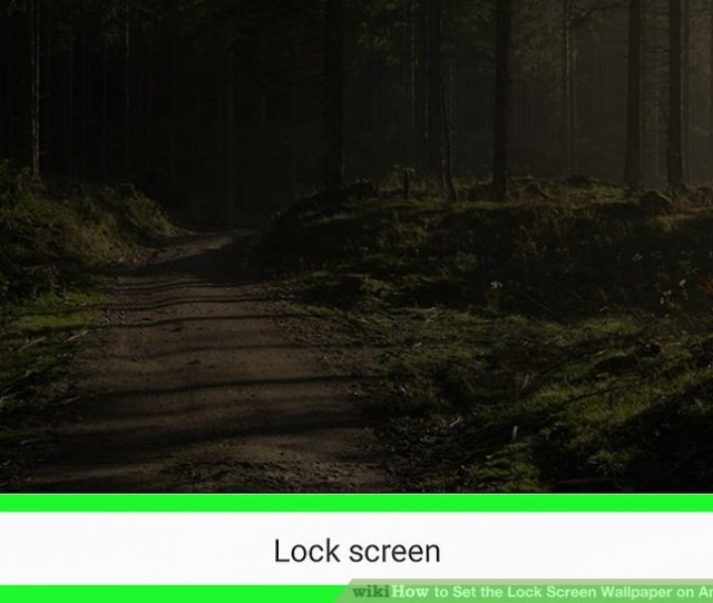 Image Titled Set The Lock Screen Wallpaper On Android Step