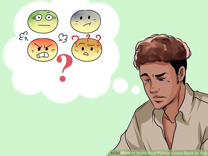 3 Ways To Make Your Partner Come Back To You WikiHow