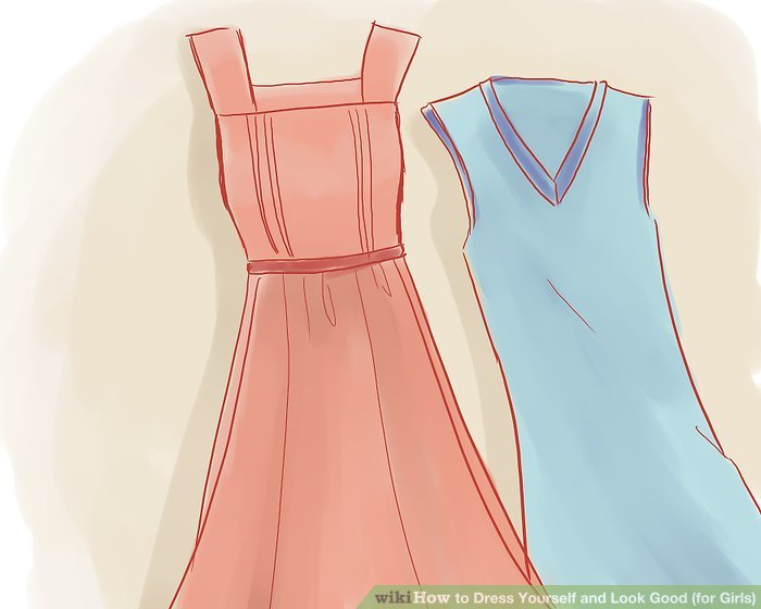 How to Dress Yourself and Look Good  for Girls   11 Steps Image titled Dress Yourself and Look Good  for Girls  Step 1