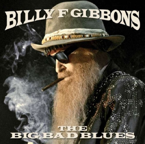 Billy Gibbons - Big Bad Blues