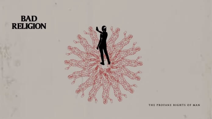 Bad Religion - Profane Rights of Man