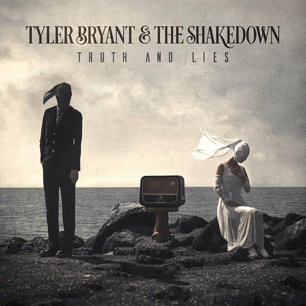 Tyler Bryant & The Shakedown - Truth & Lies