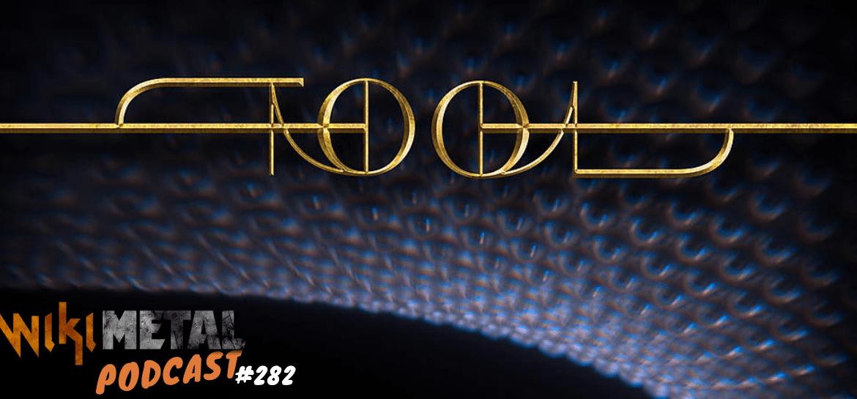 Podcast #282: o retorno do Tool após 13 anos de hiato