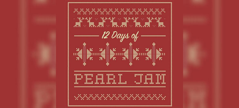 12 Days of Pearl Jam