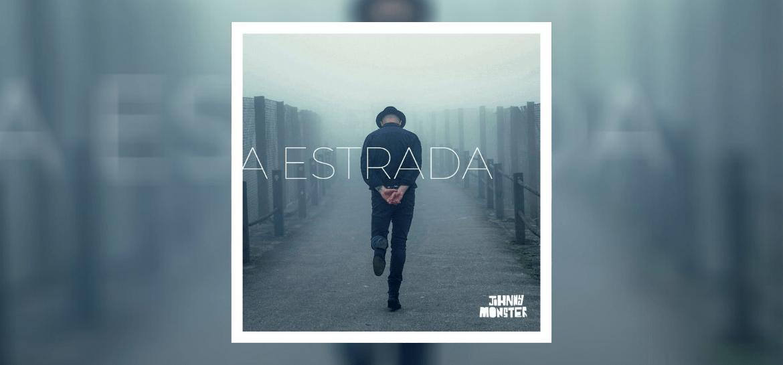 """""""A Estrada"""", de Johnny Monster"""