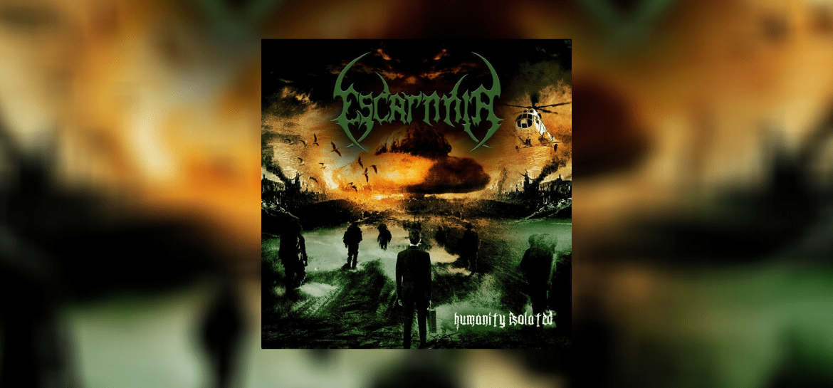 Escarnnia - Humanity Isolated