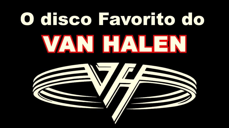 O Favorito - Van Halen