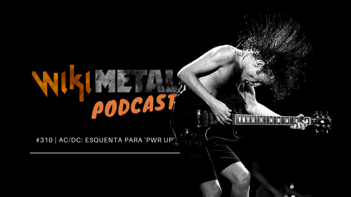 Podcast 310 ACDC Power Up
