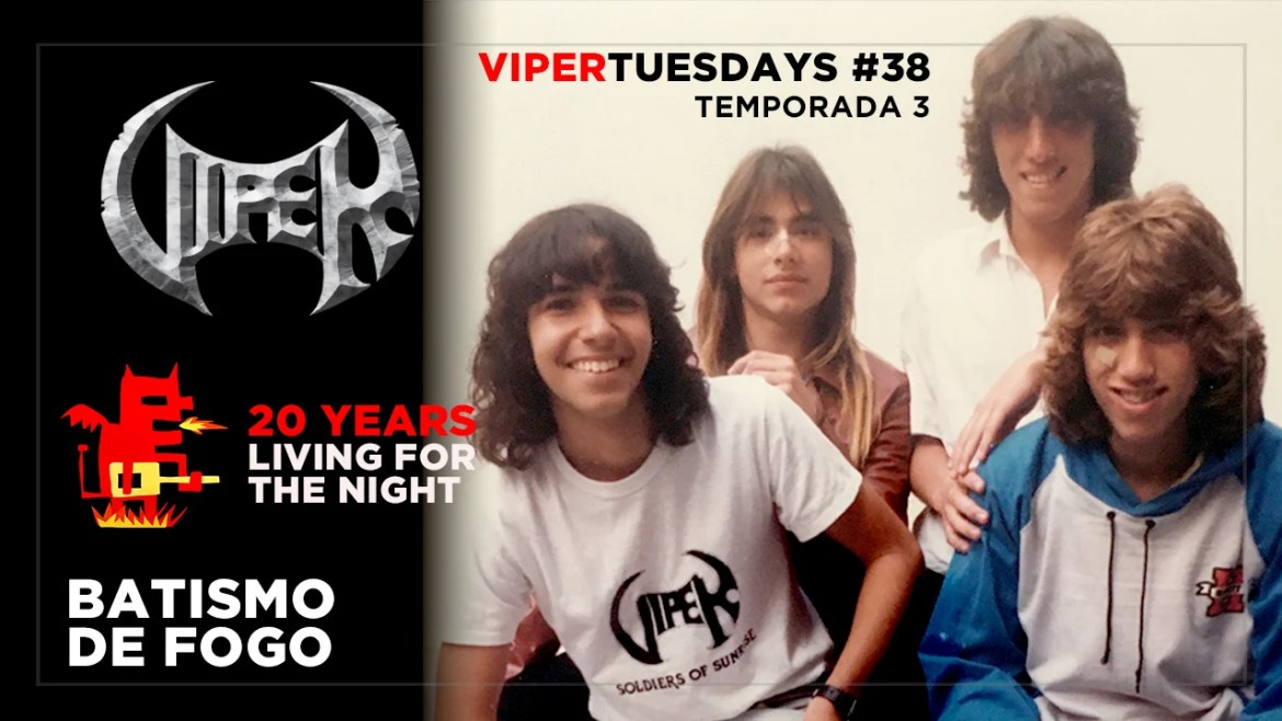 Batismo de Fogo - 20 Years Living For The Night - VIPER Tuesdays