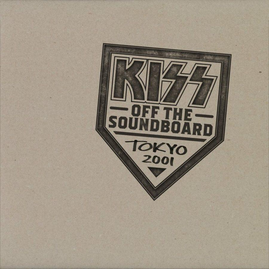 Kiss - 'Off The Soundboard: Tokyo 2001'