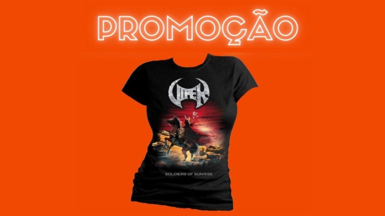Promoção valendo camiseta baby look 'Soldiers of Sunrise' do VIPER