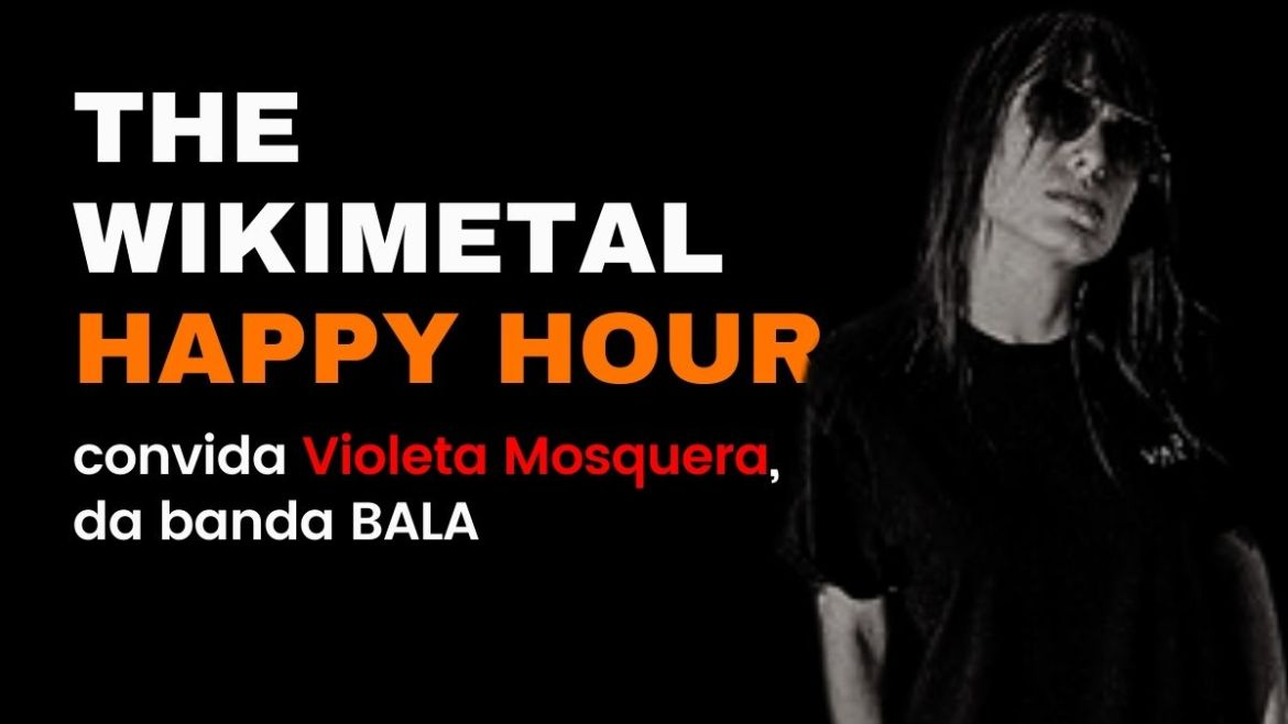 The Wikimetal Happy Hour com Violeta