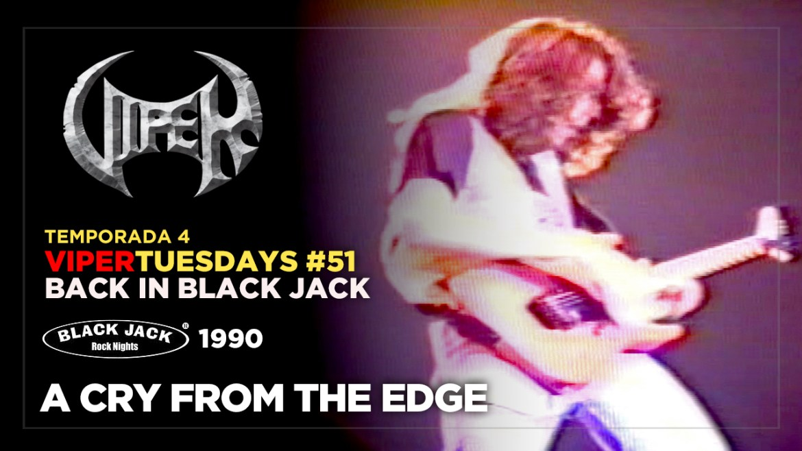 A Cry From The Edge - Back in Black Jack 1990 - VIPER Tuesdays