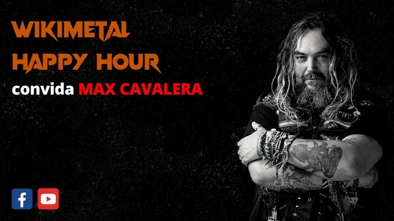 The Wikimetal Happy Hour com Max Cavalera