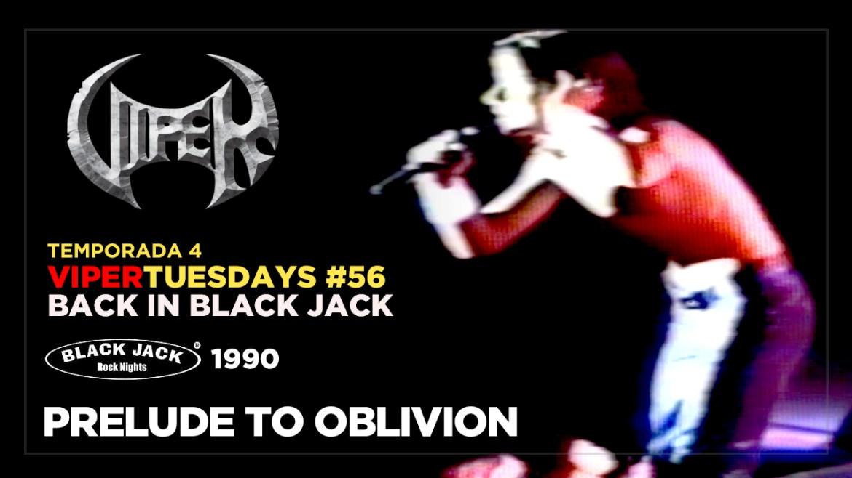 Prelude To Oblivion - Back in Black Jack 1990 - VIPER Tuesdays