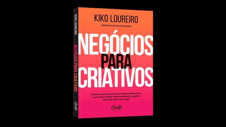 Kiko Loureiro - Negócios para Criativos