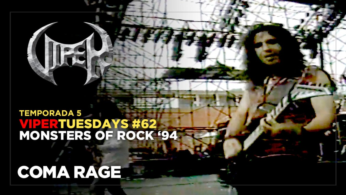 Coma Rage - Monsters of Rock 94 - VIPER Tuesdays