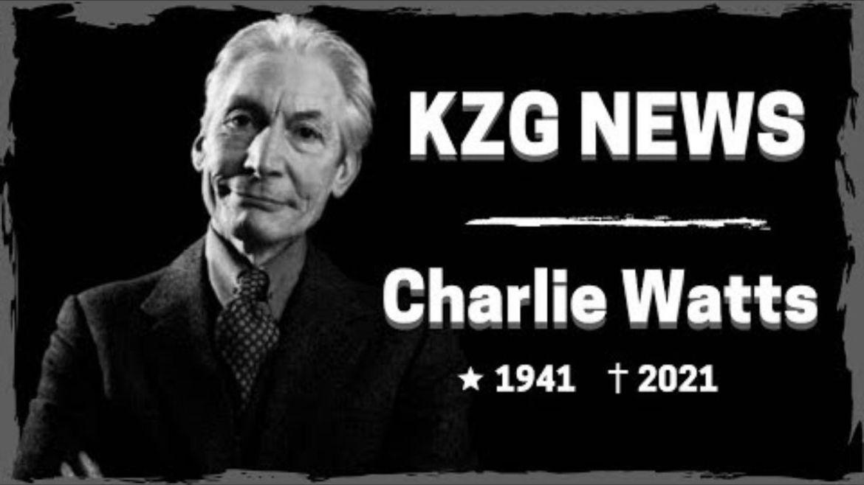 KZG News faz homenagem a Charlie Watts