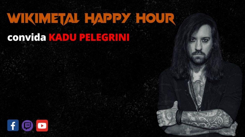 The Wikimetal Happy Hour com Kadu Pelegrini