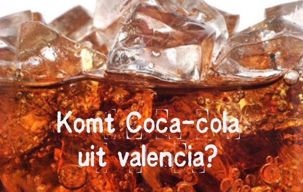 Komt Coca-Cola Van Oorsprong Uit Valencia?