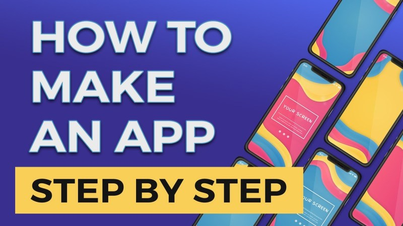 How to Create an App? Fully Explained