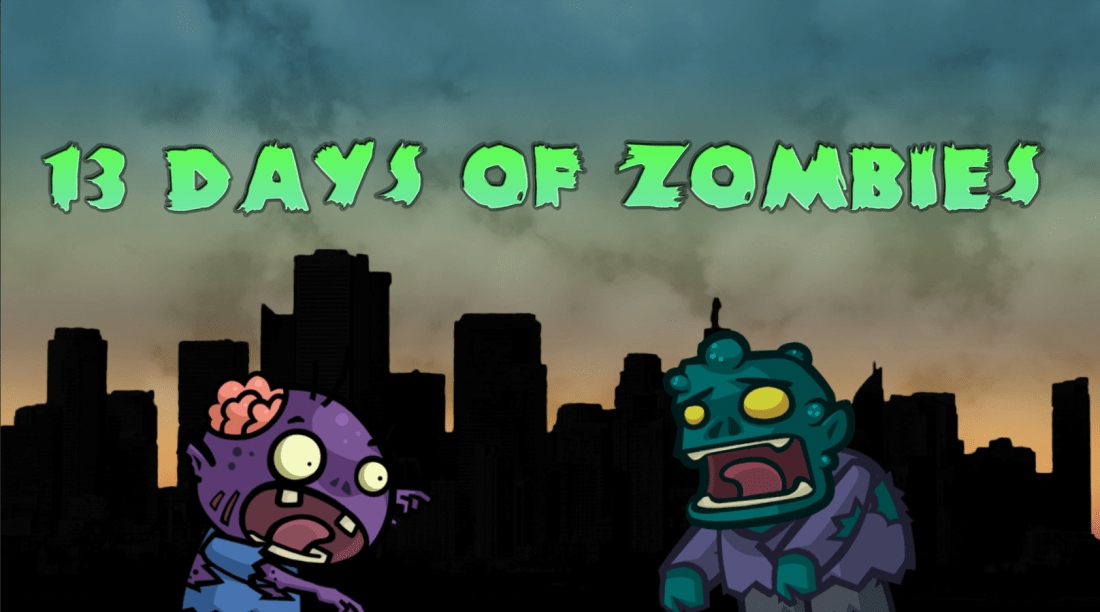 13 Days of Zombies