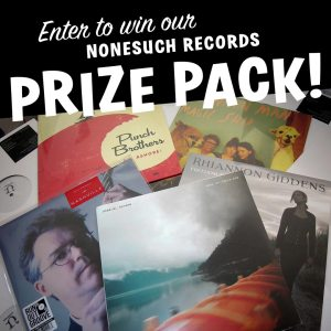 nonesuch vinyl records prize pack