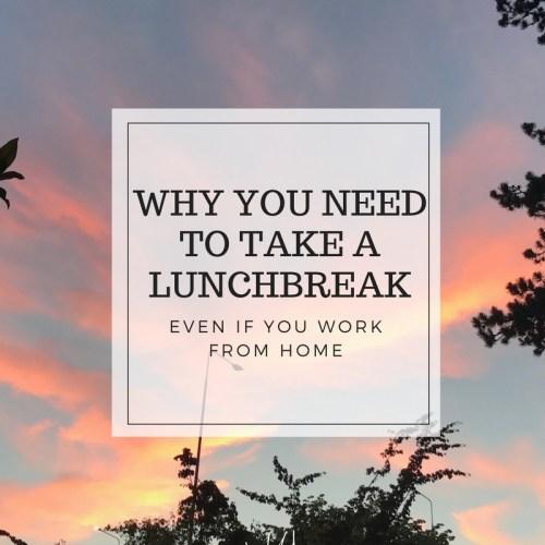 Take a lunch break