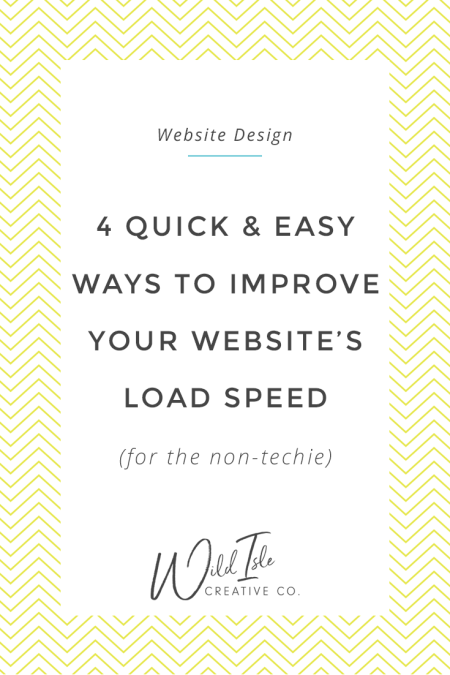4 Quick (and Non-Techie) Ways to Improve Your Website's Slow Load Speed