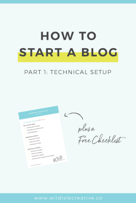 How to Start a Blog Part 1: Technical Setup
