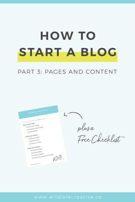 How to Start a Blog Part 3: Adding Pages and Content