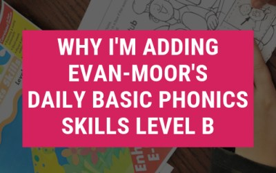 Why I'm Adding Evan-Moor's Basic Phonics Skills Level B