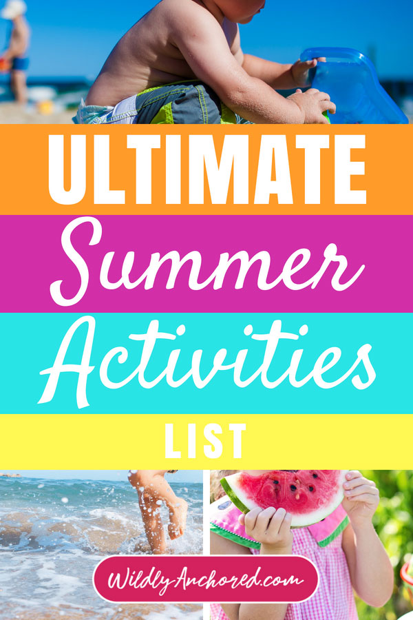 The Ultimate Summer Activities List for Your Kids + FREE PRINTABLES!