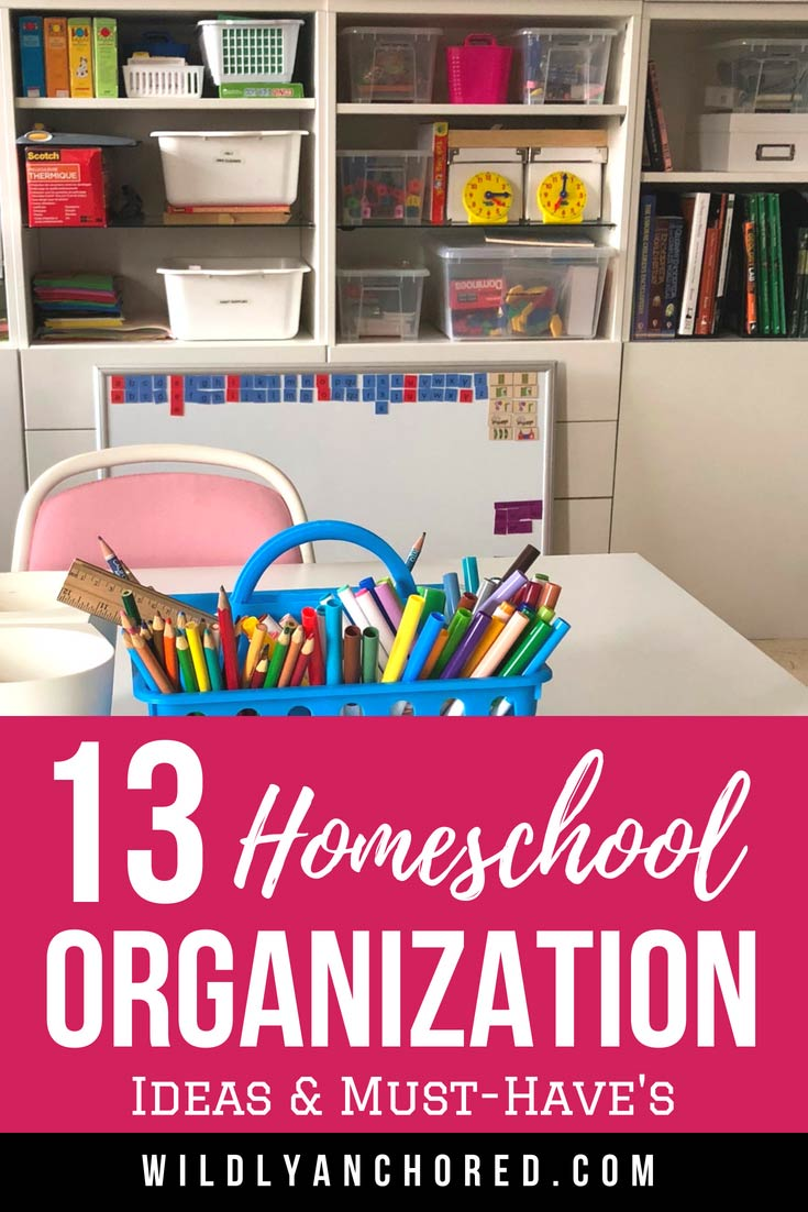 13 Homeschool Organization Ideas & Must-Have's from Homeschool Moms!