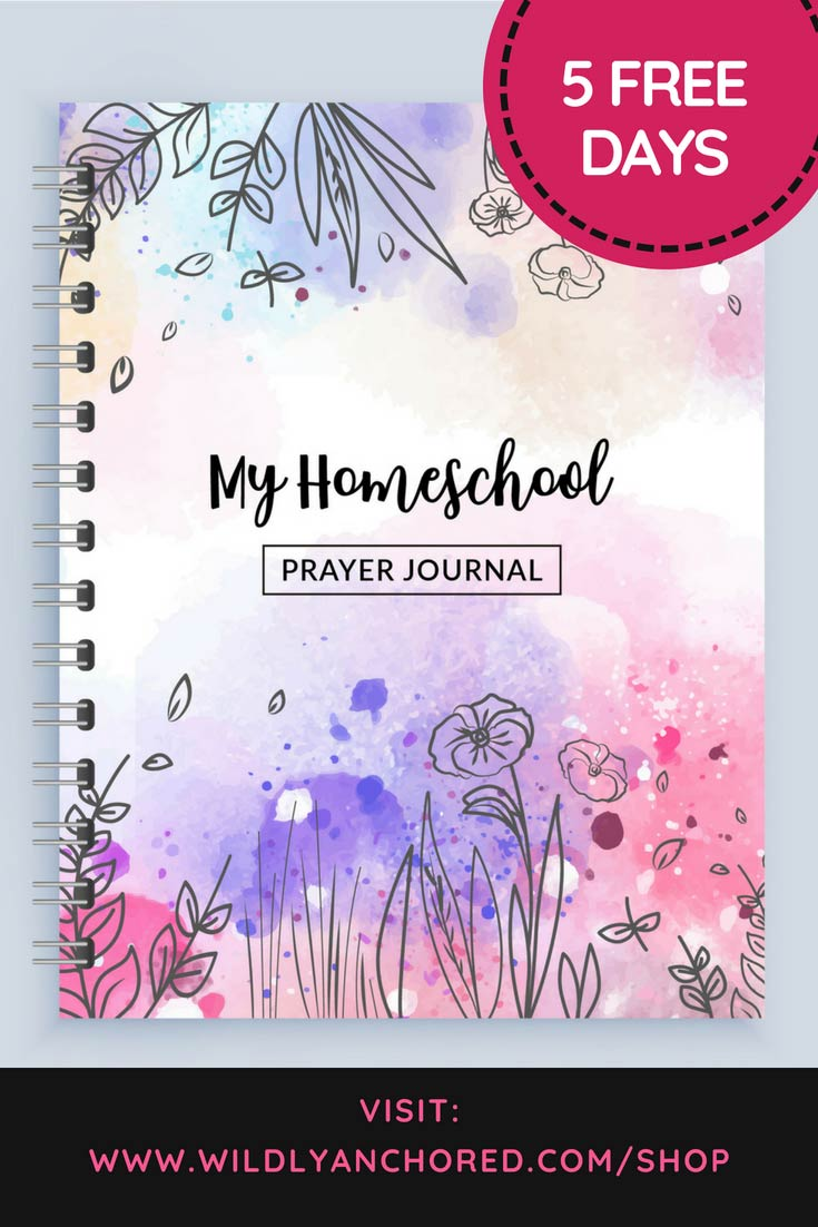 My Homeschool Prayer Journal + 5 FREE Days