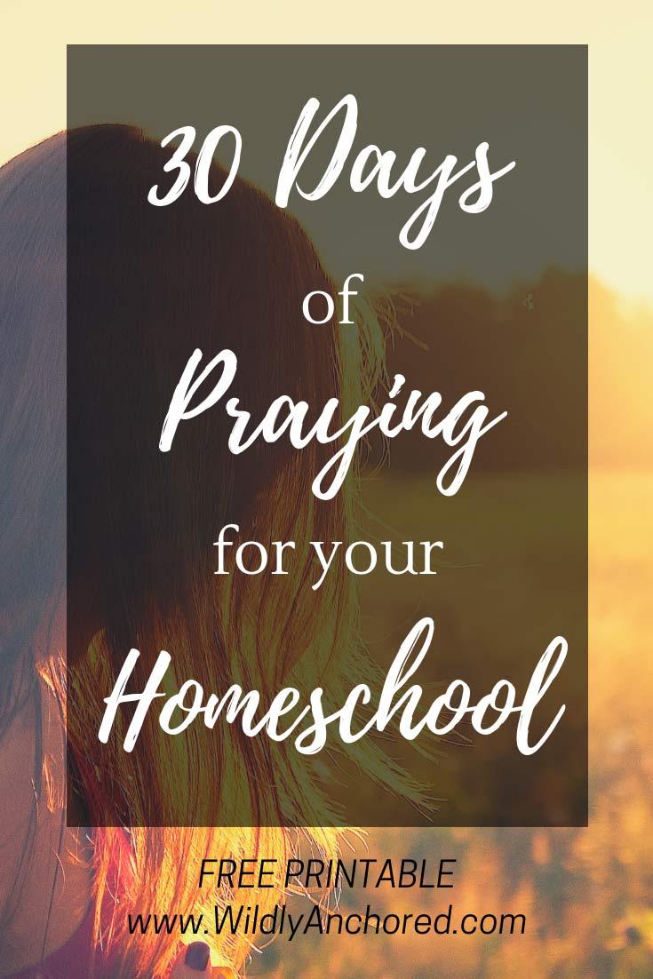 30 Days of Praying for Your Homeschool + FREE Prayer Journal Printables