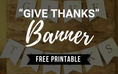 Give Thanks Banner FREE PRINTABLE