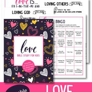 Love Bible Study for Kids - Loving God & Others (Printable) - includes 25 activities to show love to others, discussion prompts, scripture memory work and so much more!
