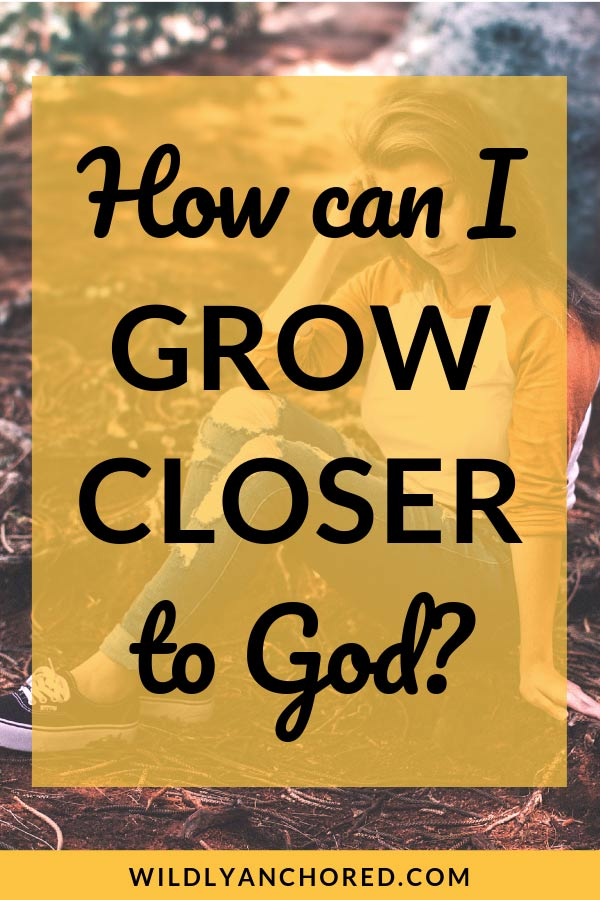Find out how you can grow closer to God! #Christianlife #Bible