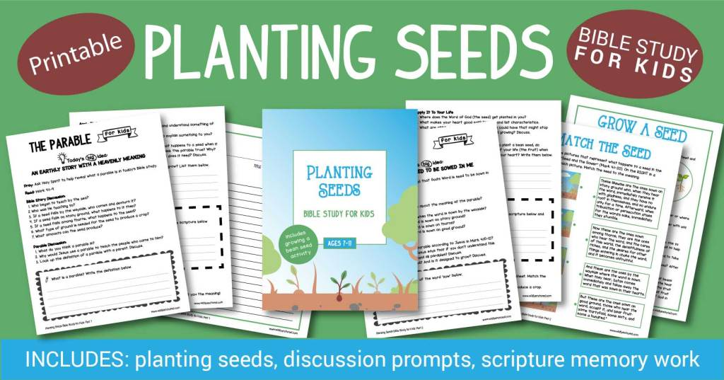 Dig deeper with your kids studying the parable of The Seed and the Sower with this Planting Seeds Bible Study for Kids. Includes activites (planting seeds), reading scripture, discussion questions, scripture writing and memory work and much more! #TheSeedAndTheSower #BibleStudyForKids #BibleStudiesForKids #BibleLessonForKids #BibleLessonsForKids