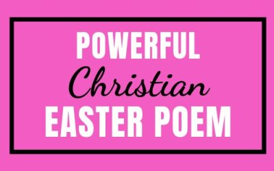 Powerful Christian Easter Poem